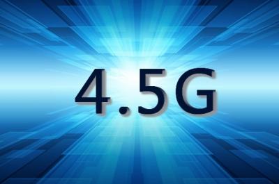 应需而生的4.5G